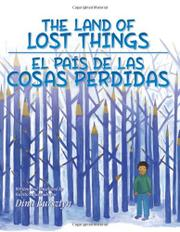 THE LAND OF LOST THINGS / EL PAÍS DE LAS COSAS PERDIDAS by Dina Bursztyn