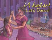<i>¡A BAILAR!</i> LET'S DANCE! by Judith Ortiz Cofer