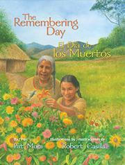 THE REMEMBERING DAY / EL DÍA DE LOS MUERTOS by Pat Mora