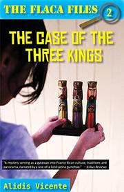 THE CASE OF THE THREE KINGS / EL CASO DE LOS REYES MAGOS by Alidis Vicente