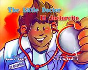 THE LITTLE DOCTOR / EL DOCTORCITO by Juan J. Guerra
