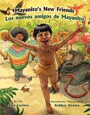 MAYANITO'S NEW FRIENDS / LOS NUEVOS AMIGOS DE MAYANITO by Tato Laviera