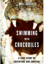 SWIMMING WITH CROCODILES by Will Chaffey