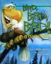 BIRD, BIRD, BIRD! by April Pulley Sayre