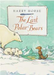 THE LAST POLAR BEARS by Harry Horse