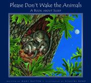 PLEASE DON'T WAKE THE ANIMALS by Mary Batten