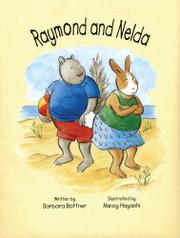 RAYMOND AND NELDA by Barbara Bottner