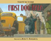 FIRST DOG FALA by Elizabeth Van Steenwyk