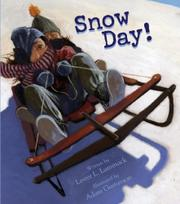 SNOW DAY! by Lester L. Laminack
