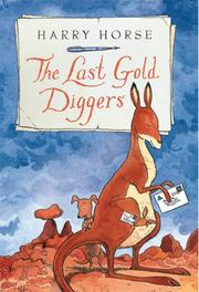 THE LAST GOLD DIGGERS by Harry Horse