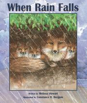 WHEN RAIN FALLS by Melissa Stewart