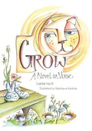 GROW by Juanita Havill