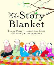 THE STORY BLANKET by Ferida Wolff
