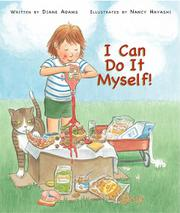 I CAN DO IT MYSELF! by Diane Adams