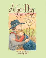 ARBOR DAY SQUARE by Kathryn O. Galbraith