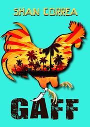 GAFF by Shan Correa
