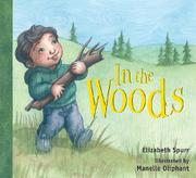 IN THE WOODS by Elizabeth Spurr