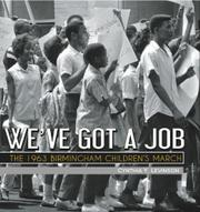 WE'VE GOT A JOB by Cynthia Y. Levinson