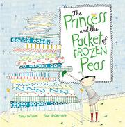THE PRINCESS AND THE PACKET OF FROZEN PEAS by Tony Wilson