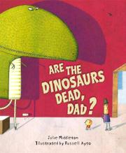 Cover art for ARE THE DINOSAURS DEAD, DAD?