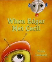 WHEN EDGAR MET CECIL by Kevin Luthardt