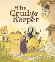 THE GRUDGE KEEPER by Mara Rockliff