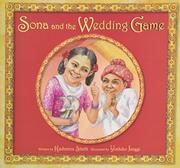 SONA AND THE WEDDING GAME by Kashmira Sheth