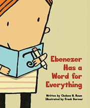 EBENEZER HAS A WORD FOR EVERYTHING by Chelsea H. Rowe