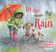 IN THE RAIN by Elizabeth Spurr