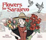 FLOWERS FOR SARAJEVO by John McCutcheon