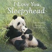 I LOVE YOU, SLEEPYHEAD by Claire Freedman