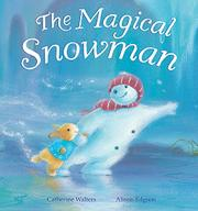 Cover art for THE MAGICAL SNOWMAN