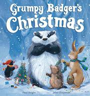 GRUMPY BADGER'S CHRISTMAS by Paul Bright