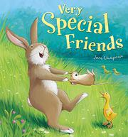VERY SPECIAL FRIENDS by Jane Chapman