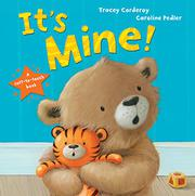 IT'S MINE by Tracey Corderoy