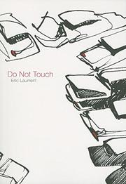 DO NOT TOUCH by Eric Laurrent