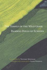 THE TEMPLE OF THE WILD GEESE and BAMBOO DOLLS OF ECHIZEN by Tsutomo Mizukami