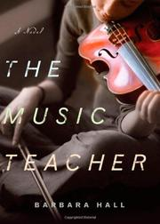 THE MUSIC TEACHER by Barbara Hall