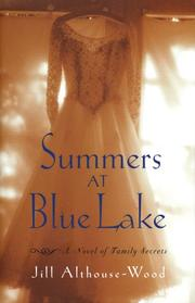 SUMMERS AT BLUE LAKE by Jill Althouse-Wood