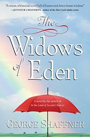 THE WIDOWS OF EDEN by George Shaffner