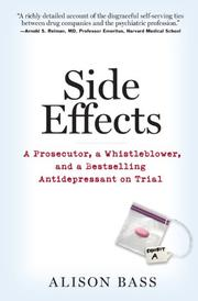 SIDE EFFECTS by Alison Bass