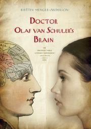 DOCTOR OLAF VAN SCHULER'S BRAIN by Kirsten Menger-Anderson