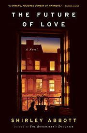 THE FUTURE OF LOVE by Shirley Abbott