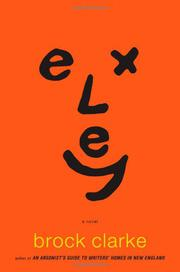 EXLEY by Brock Clarke