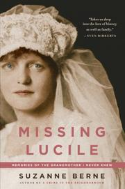 MISSING LUCILE by Suzanne Berne