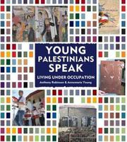 YOUNG PALESTINIANS SPEAK by Anthony Robinson
