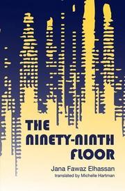 THE NINETY-NINTH FLOOR by Jana Fawaz Elhassan