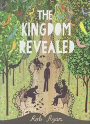 THE KINGDOM REVEALED by Rob Ryan