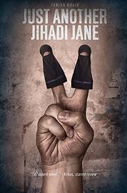 JUST ANOTHER JIHADI JANE by Tabish Khair