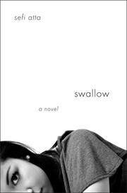 SWALLOW by Sefi Atta
